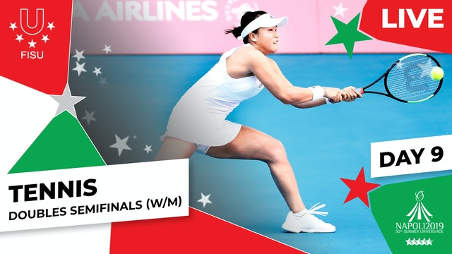 Tennis | Doubles Semifinals (W/M) | Summer Universiade 2019