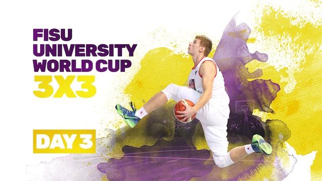 2019 FISU University World Cup - 3x3 | Day 3