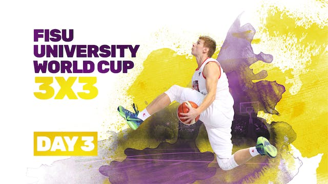 2019 FISU University World Cup - 3x3 ...