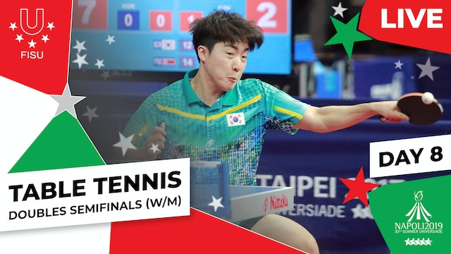 Table Tennis |Doubles Semifinals (W/M) – Replay |Summer Universiade 2019