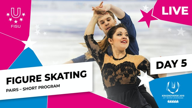 Figure Skating | Pairs Short Program | Winter Universiade 2019
