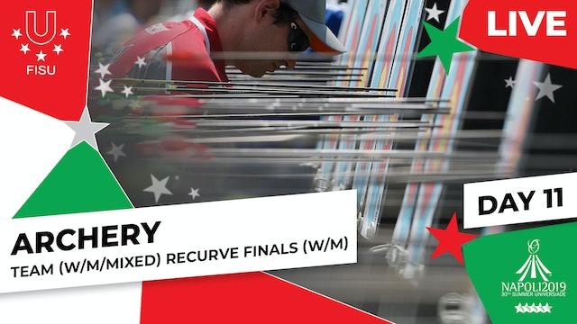 Archery   Team (W/M) & Mixed Team Recurve Finals  Summer Universiade 2019