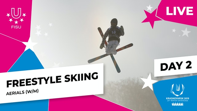 Freestyle Skiing | Aerials Finals | Winter Universiade 2019
