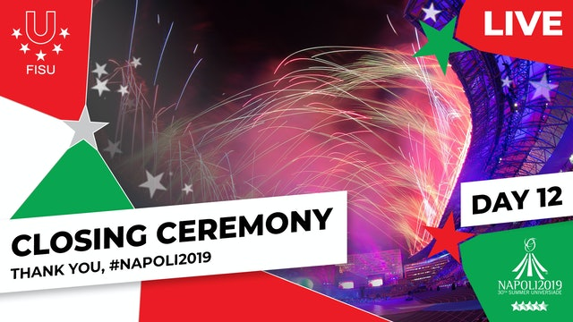 Closing Ceremony | Summer Universiade 2019