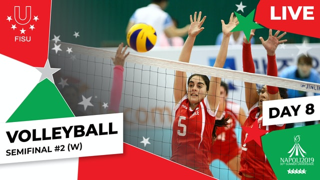 Volleyball | Semifinal #2 (W) |Summer Universiade 2019