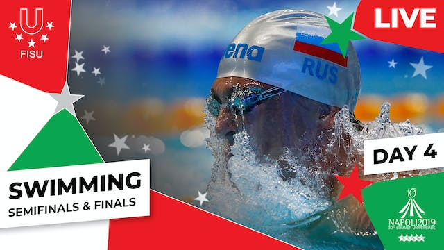 Swimming | Day 4 Semifinals & Finals ...