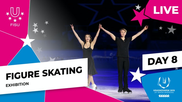 Figure Skating | Exhibition | Winter Universiade 2019