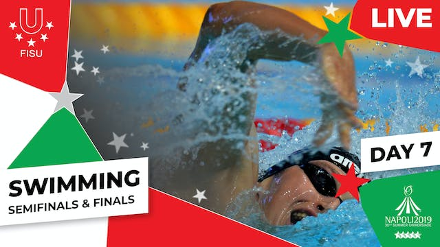Swimming | Day 7 Semifinals & Finals ...