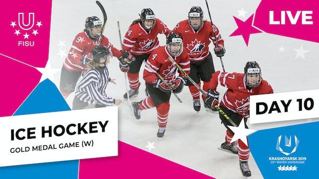 Ice Hockey | Women's Gold Medal | Winter Universiade 2019