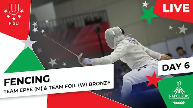 Fencing | Team Epee (M) & Team Foil (...