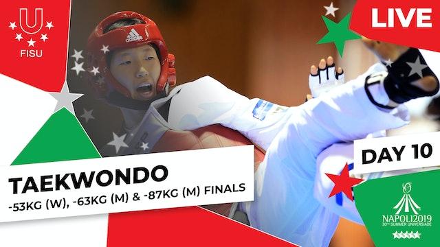 Taekwondo -53kg (W), -63kg (M) & -87kg (M) Finals |Summer Universiade 2019
