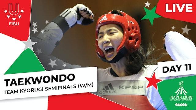 Taekwondo   Team Kyorugi Semifinals (W/M)  Summer Universiade 2019