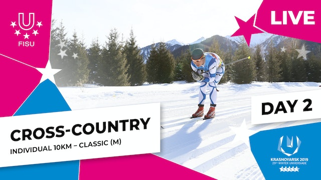 Cross-Country Skiing | Men's Individual 10km | Winter Universiade 2019