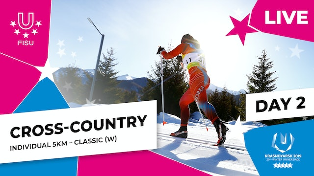 Cross-Country Skiing | Women's Individual 5km | Winter Universiade 2019