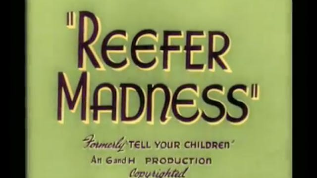 Reefer Madness! - Colorized version