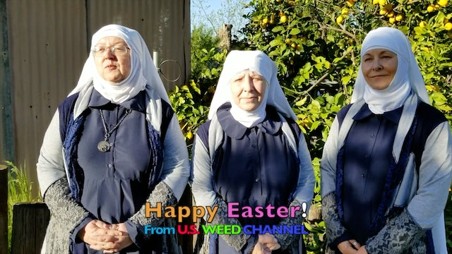 Easter Blessing w Sisters of the Valley