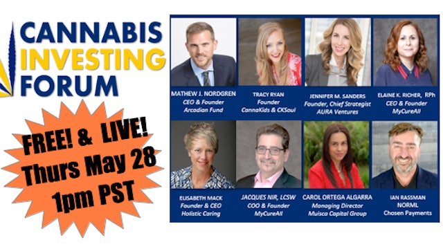 Cannabis Investing Forum (Part 2 - Business Pitch Competition)