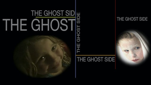"""""""The Ghost Side"""""""