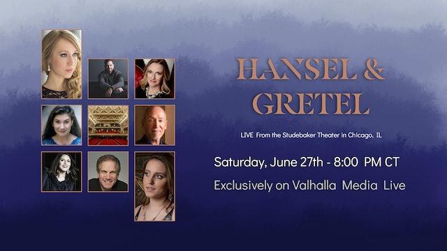 Hansel & Gretel - Live in Concert