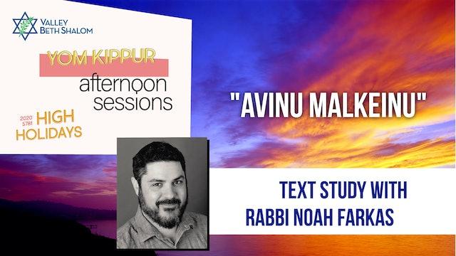Afternoon Session: Avinu Malkeinu with Rabbi Noah Farkas