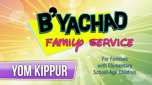 B'Yachad Family Service (Elementary) Yom Kippur - 10 am