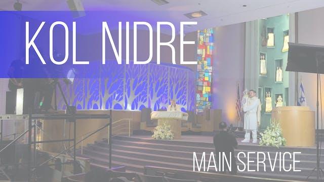 Main Service: Kol Nidre (Erev Yom Kip...