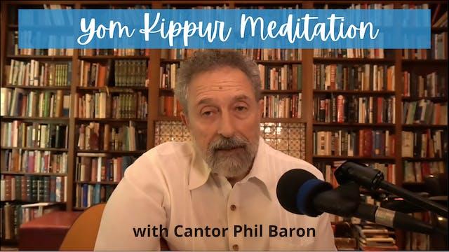 Yom Kippur Meditation with Cantor Phi...