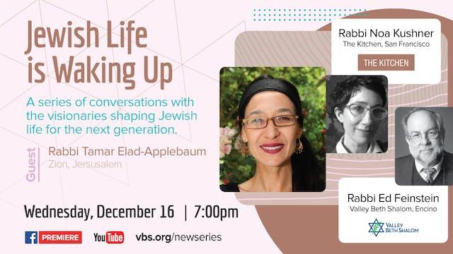 Jewish Life is Waking Up: Rabbi Tamar...