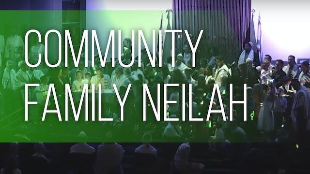 Community Family Neilah at 6:45pm