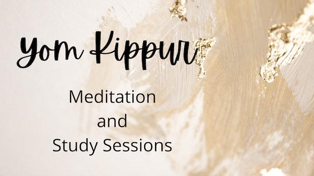 Yom Kippur Study & Meditation Sessions