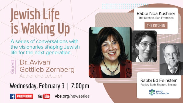 Jewish Life is Waking Up - Dr. Avivah Gottlieb Zornberg - February 3, 2021