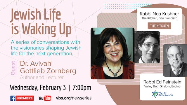 Jewish Life is Waking Up - Dr. Avivah...