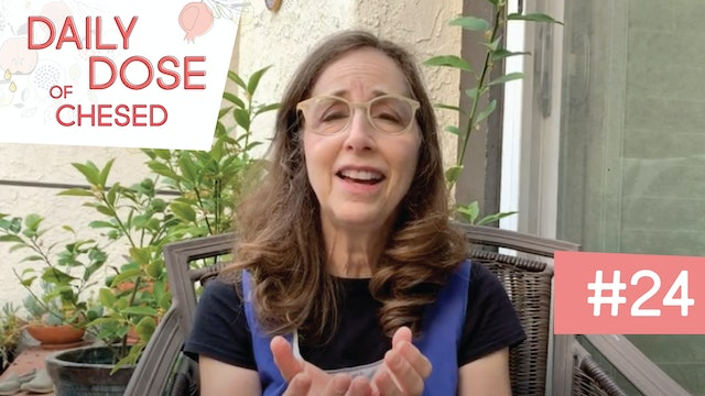 Daily Dose of Chesed #24 With Elana Zimmerman
