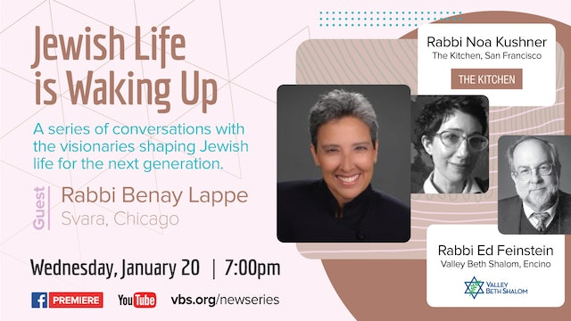 Jewish Life is Waking Up_ Guest Rabbi Benay Lappe - January 20, 2021