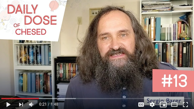 Daily Dose of Chesed #13 With Sergio Barer