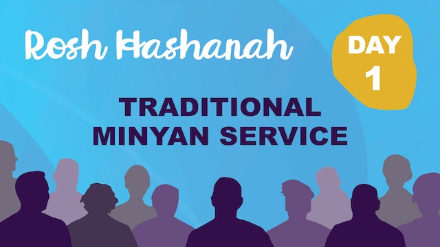 Traditional Minyan Service - Rosh Hashanah Day One at 8:30am