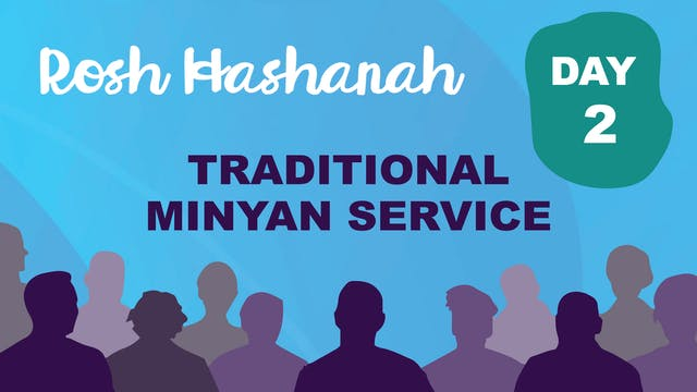 Traditional Minyan Service - Rosh Hashanah Day Two at 8:30am