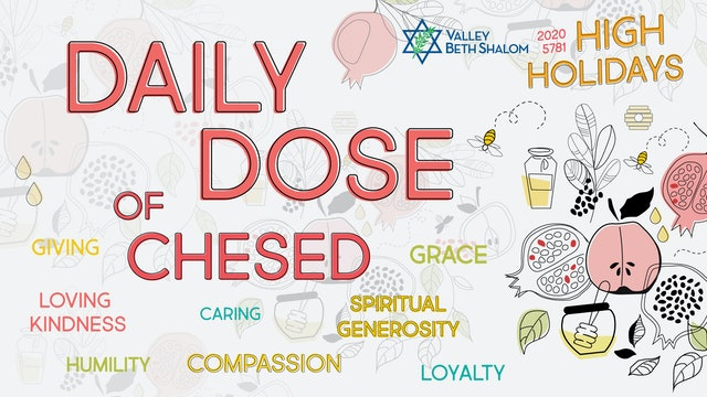 Daily Dose of Chesed - Watch Now