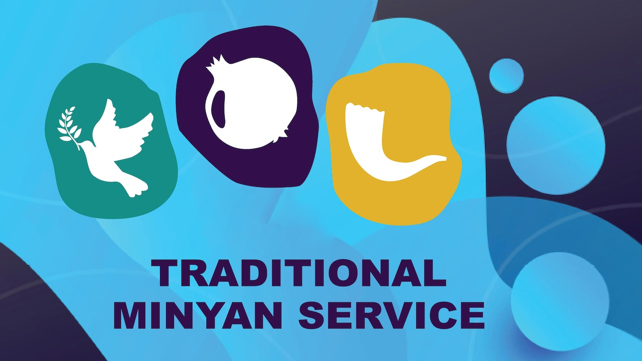 Traditional Minyan Services - High Holidays 2021