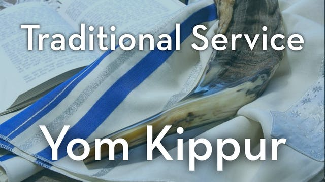 Traditional Service: Yom Kippur at 8:...