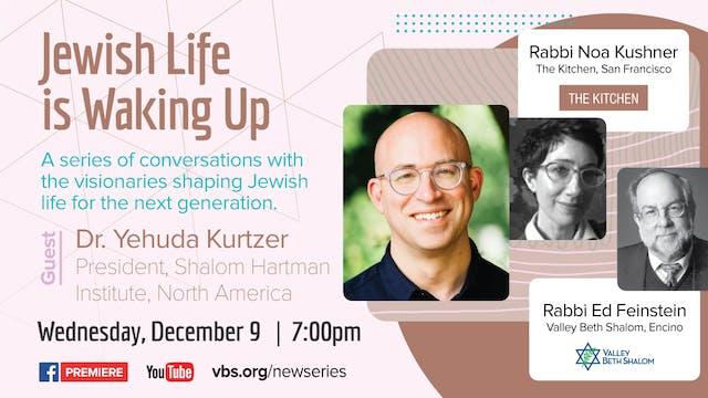 Jewish Life is Waking Up: Dr. Yehuda ...