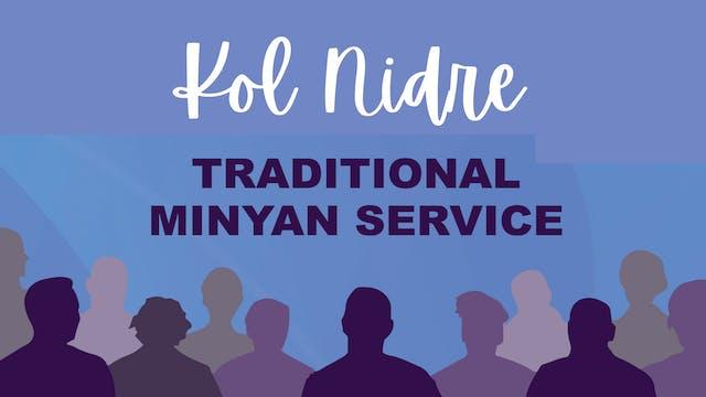 Traditional Minyan Service - Kol Nidr...