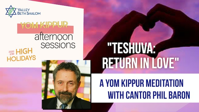Afternoon Session: Meditation with Cantor Phil Baron