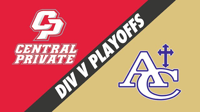 Div V Volleyball Playoffs: Central Pr...