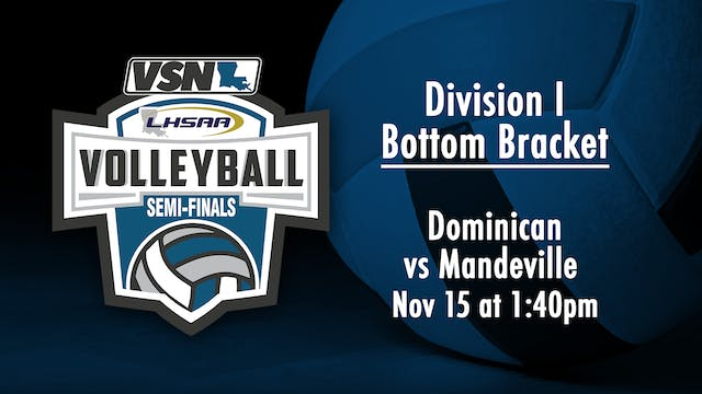 Div I Volleyball Semifinals: Dominica...
