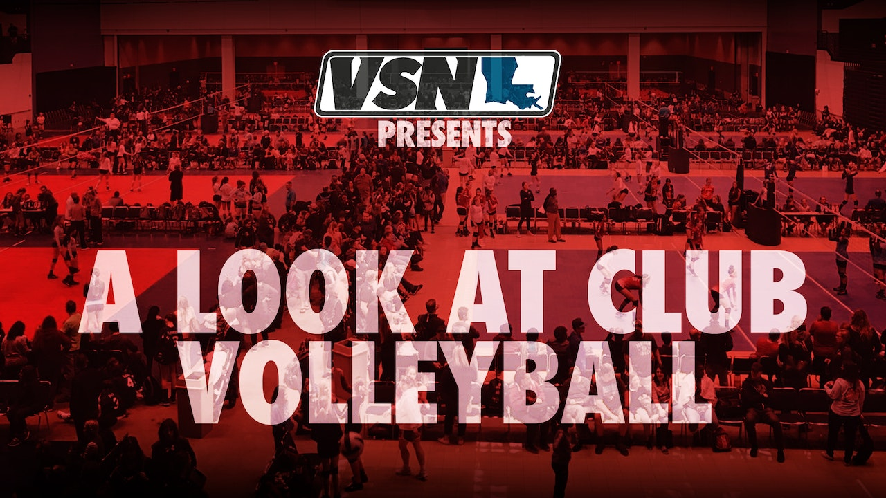 An Inside Look at Club Volleyball