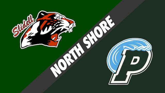North Shore: Slidell vs Ponchatoula