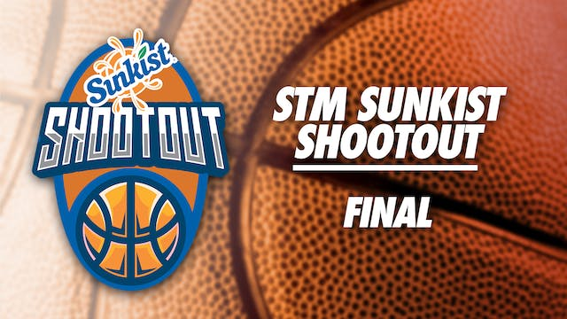 STM Sunkist Shootout: Final