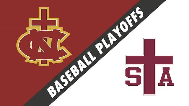 Baseball Playoffs- Game 1: Northlake Christian vs St. Thomas Aquinas