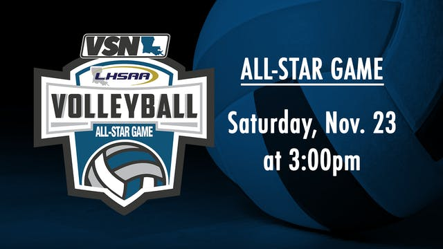 LHSAA Volleyball All-Star Game